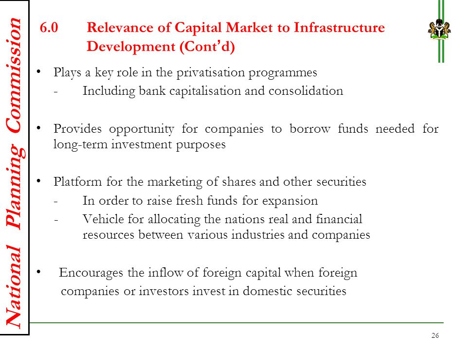 6.0 Relevance of Capital Market to Infrastructure Development (Cont'd)
