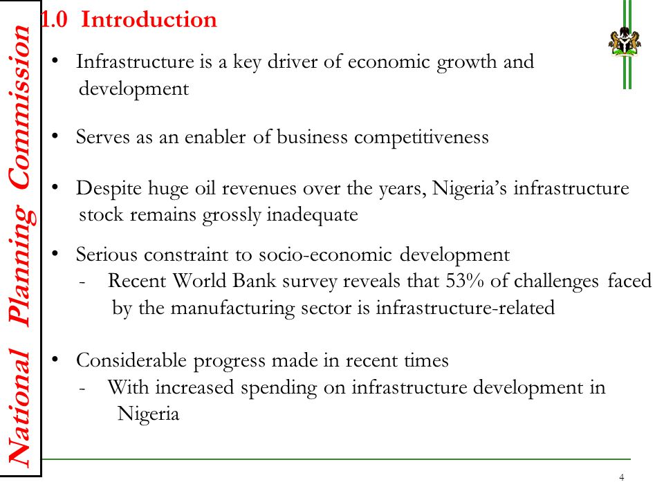 1.0 Introduction Infrastructure is a key driver of economic growth and