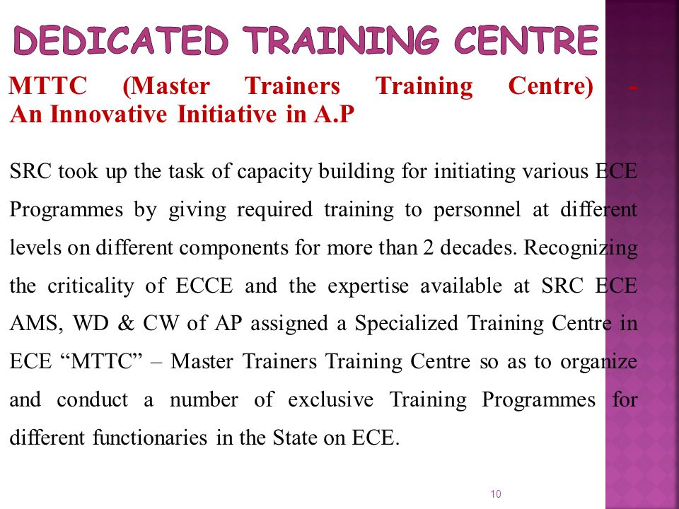 Dedicated Training Centre