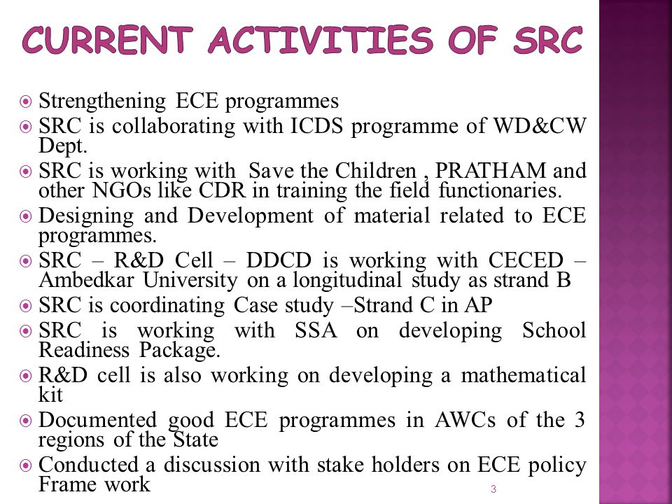 Current Activities of SRC