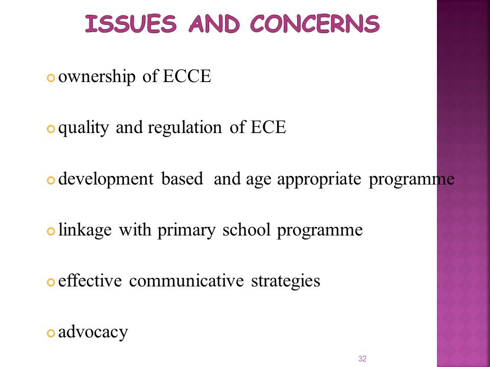 Issues and concerns ownership of ECCE quality and regulation of ECE