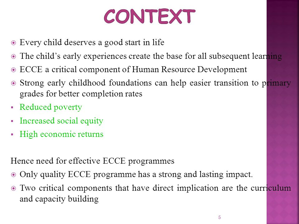Context Every child deserves a good start in life