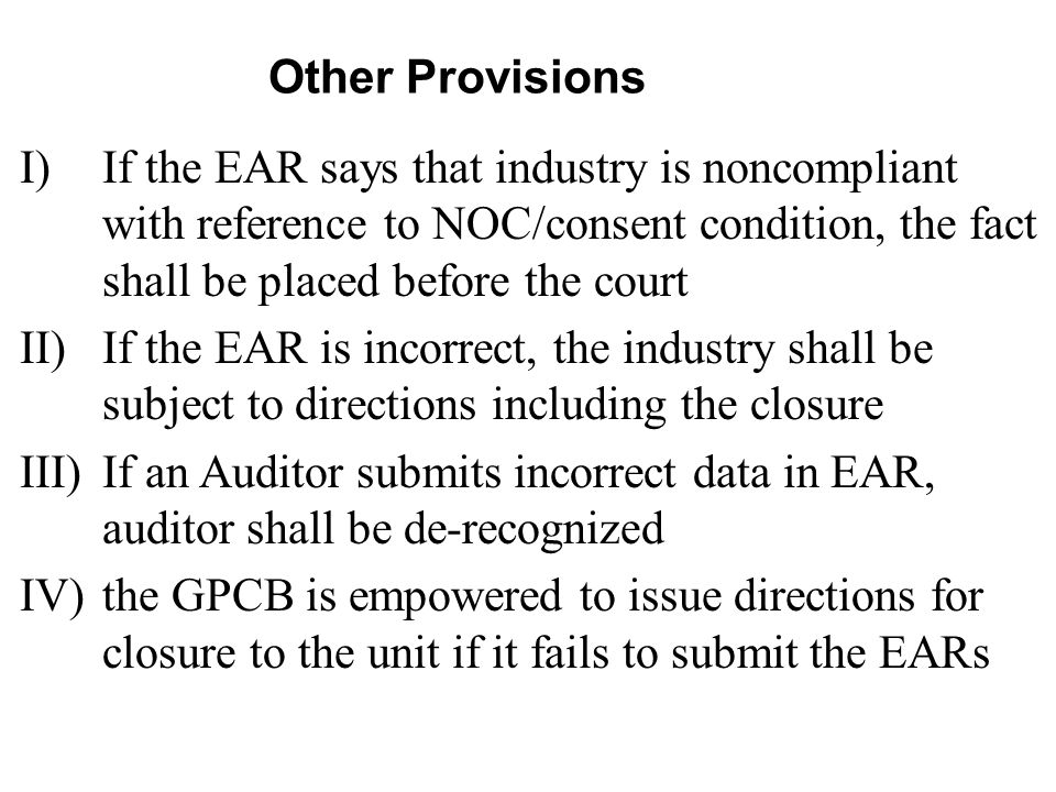 Other Provisions If the EAR says that industry is noncompliant with reference to NOC/consent condition, the fact shall be placed before the court.