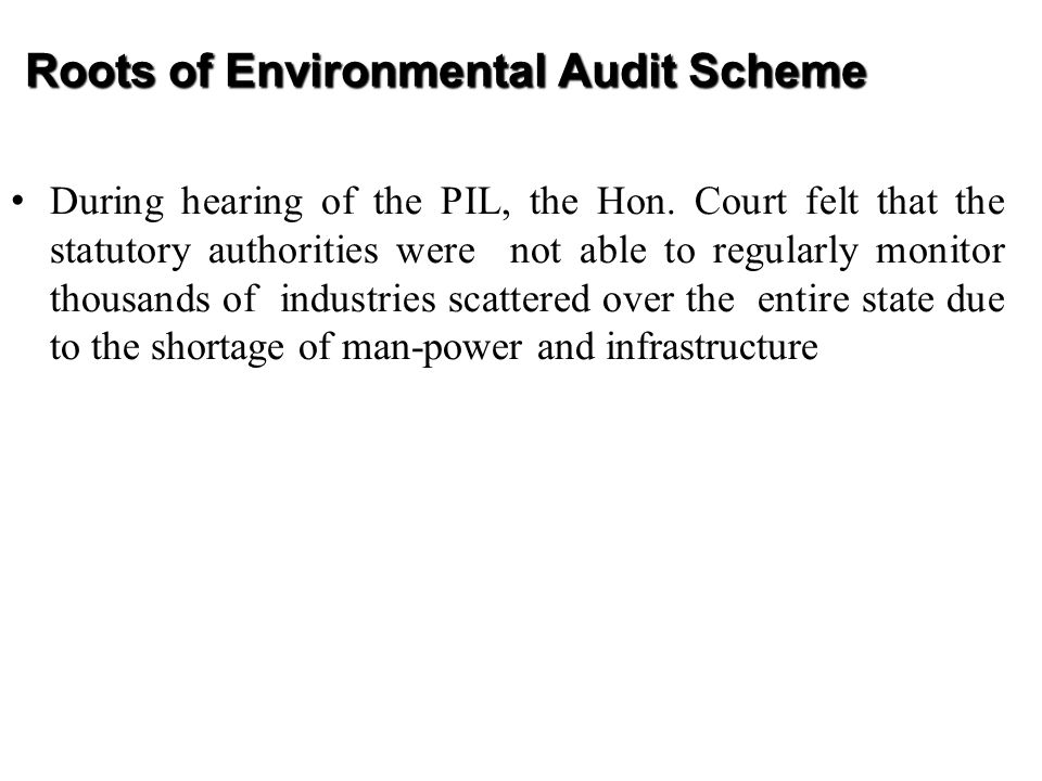 Roots of Environmental Audit Scheme