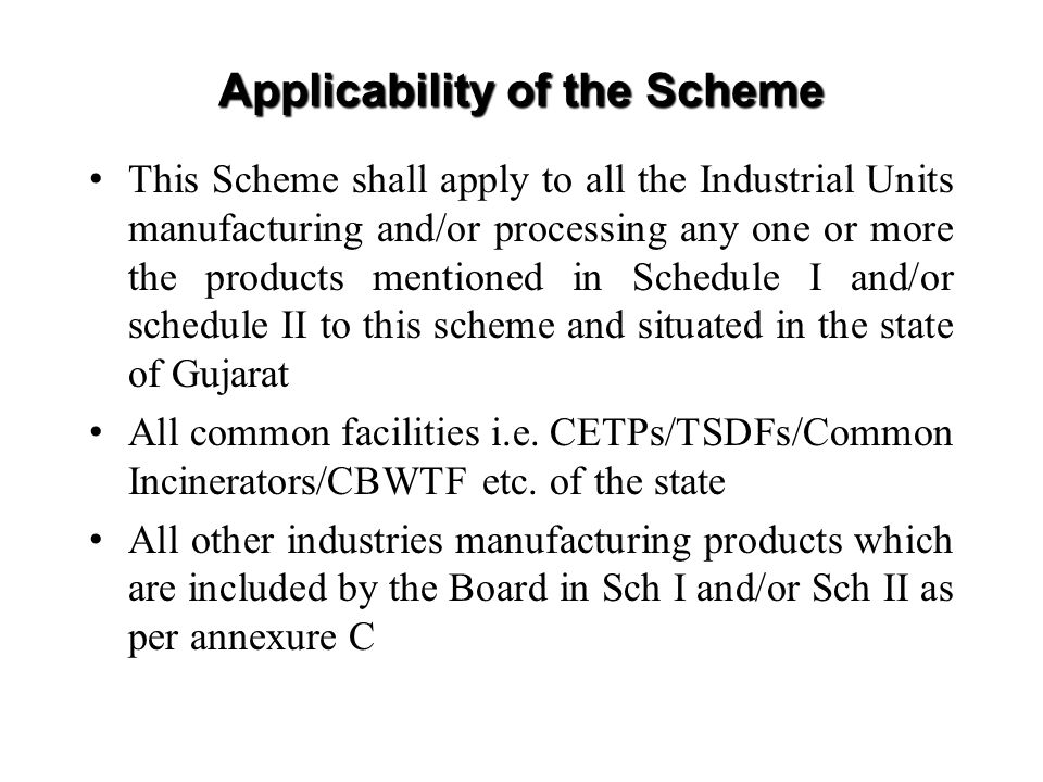 Applicability of the Scheme