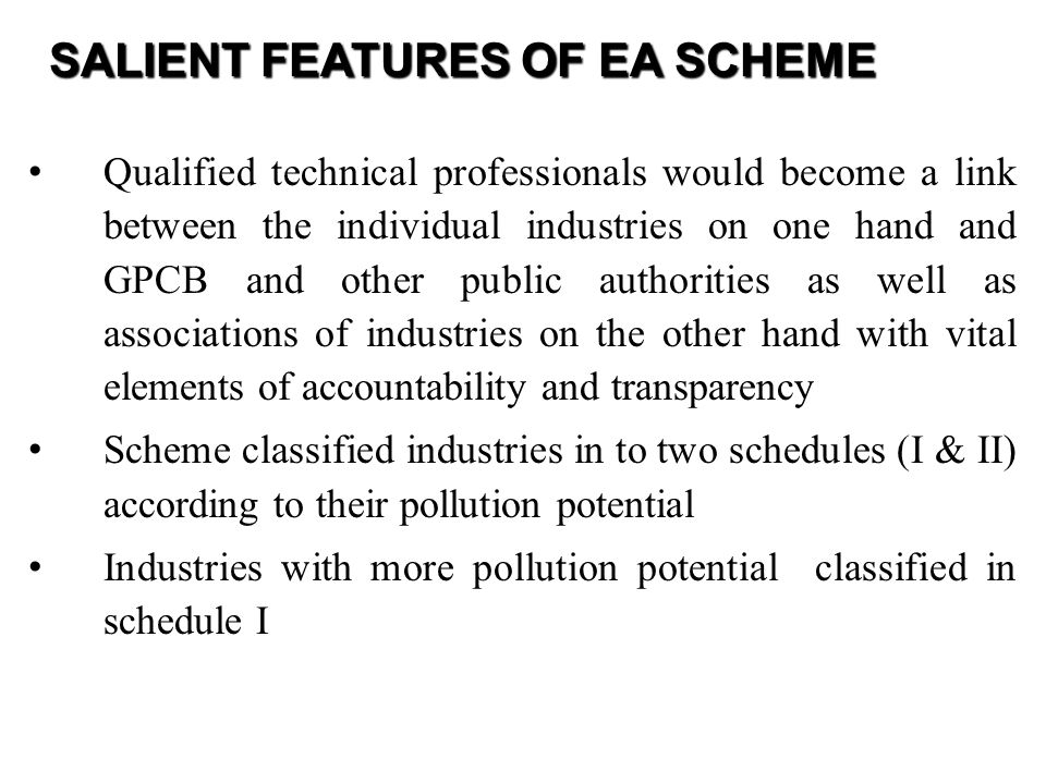SALIENT FEATURES OF EA SCHEME
