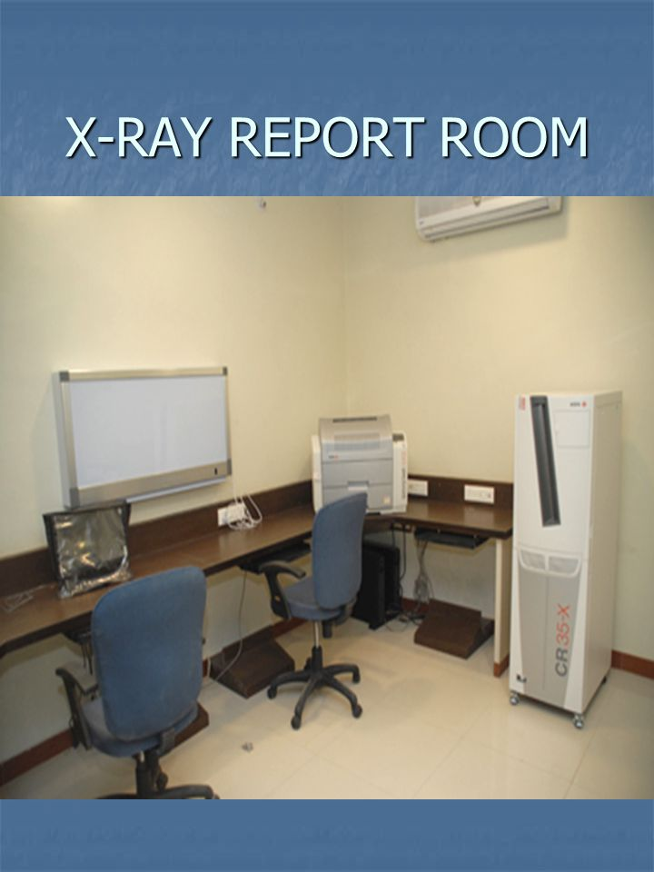 X-RAY REPORT ROOM