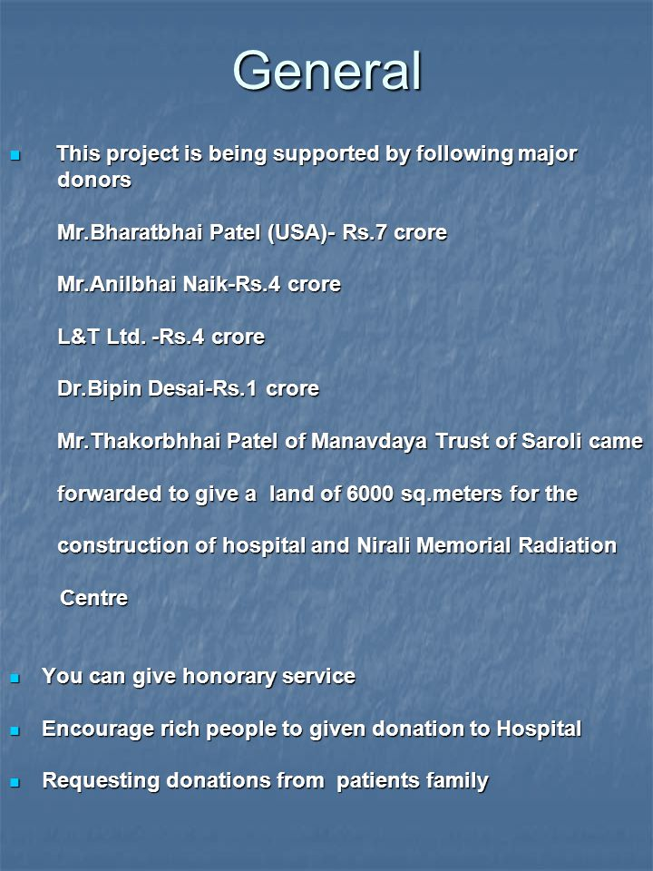 General This project is being supported by following major donors