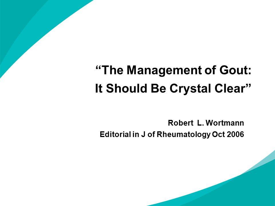 The Management of Gout: It Should Be Crystal Clear