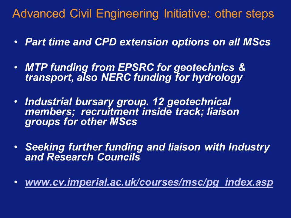 Advanced Civil Engineering Initiative: other steps