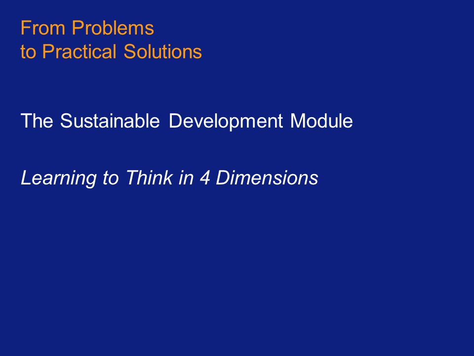 From Problems to Practical Solutions