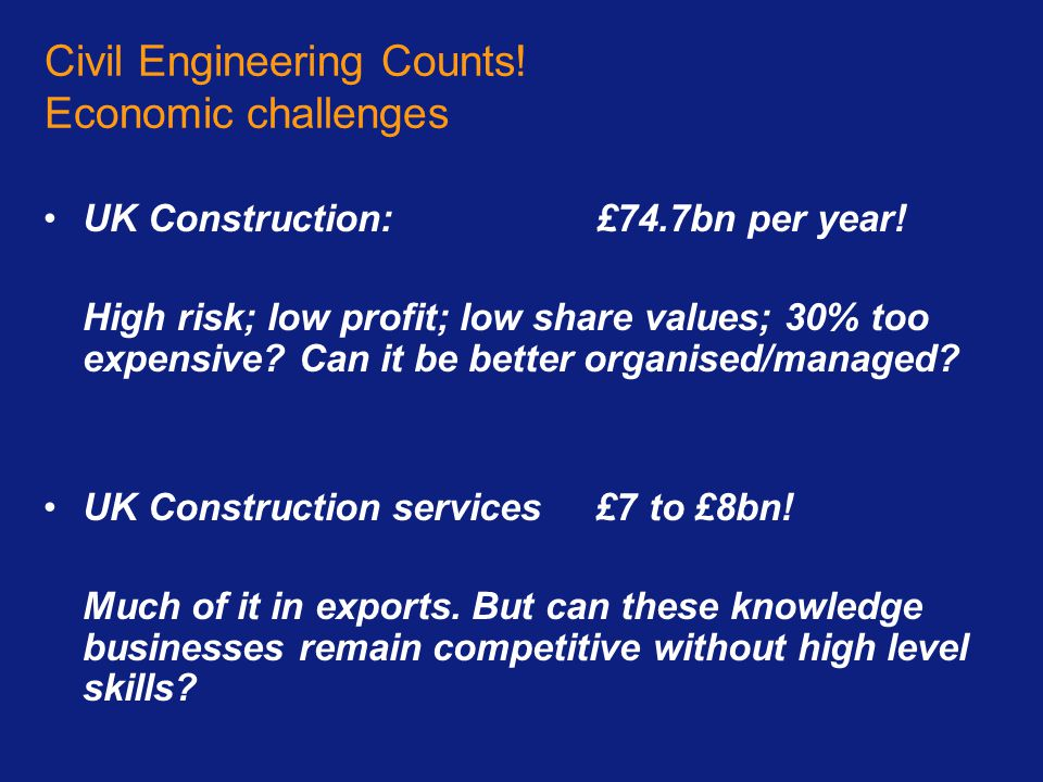 Civil Engineering Counts! Economic challenges
