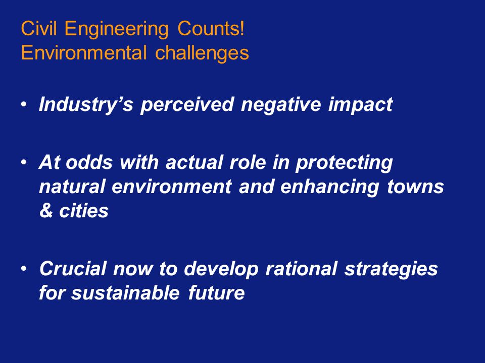 Civil Engineering Counts! Environmental challenges
