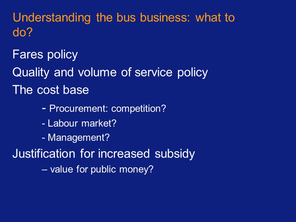 Understanding the bus business: what to do
