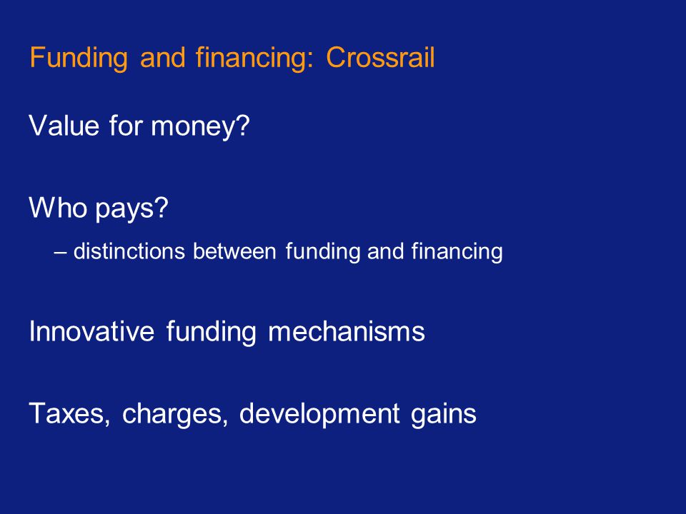 Funding and financing: Crossrail