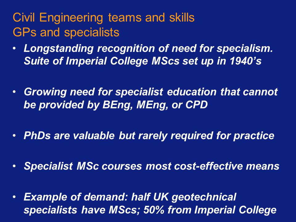 Civil Engineering teams and skills GPs and specialists