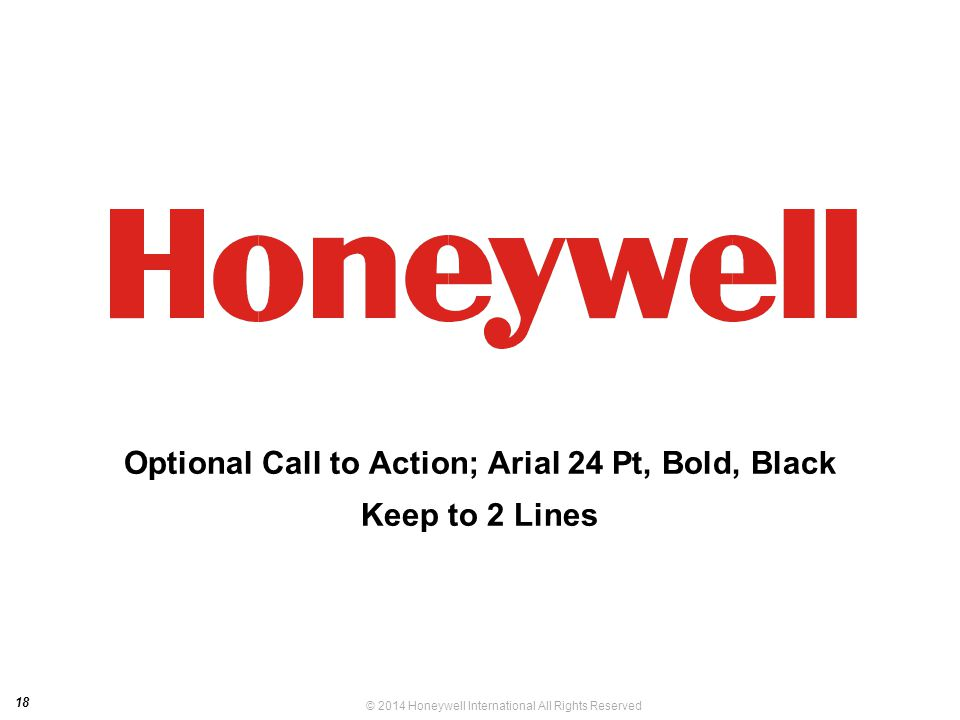 Optional Call to Action; Arial 24 Pt, Bold, Black