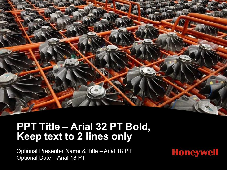 PPT Title – Arial 32 PT Bold, Keep text to 2 lines only