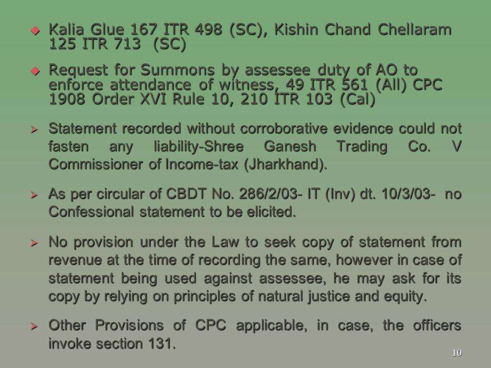 Kalia Glue 167 ITR 498 (SC), Kishin Chand Chellaram 125 ITR 713 (SC)