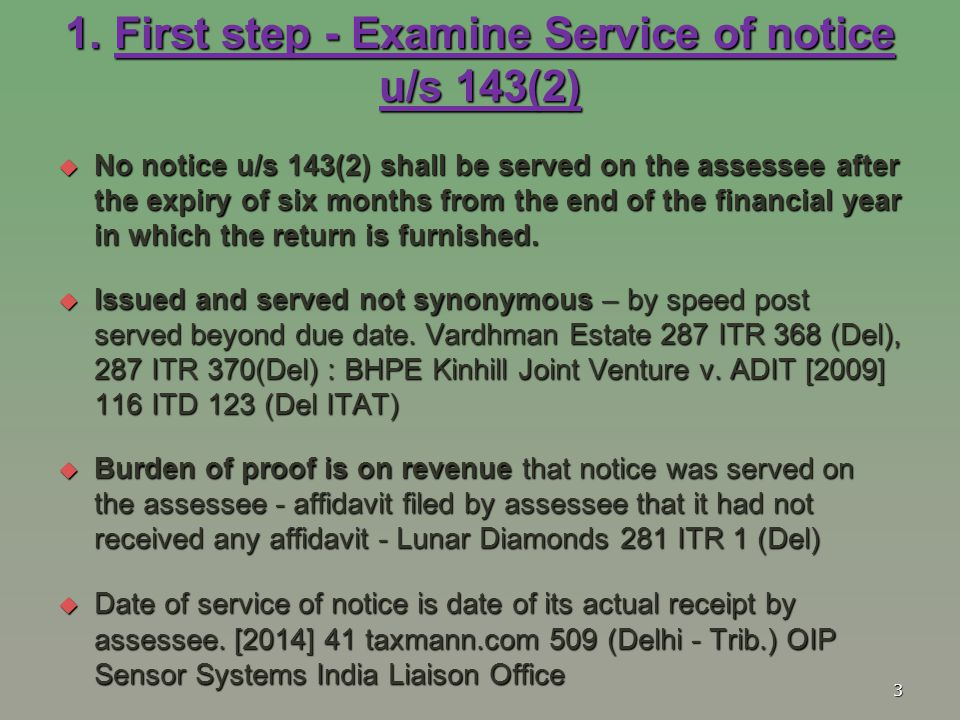 1. First step - Examine Service of notice u/s 143(2)