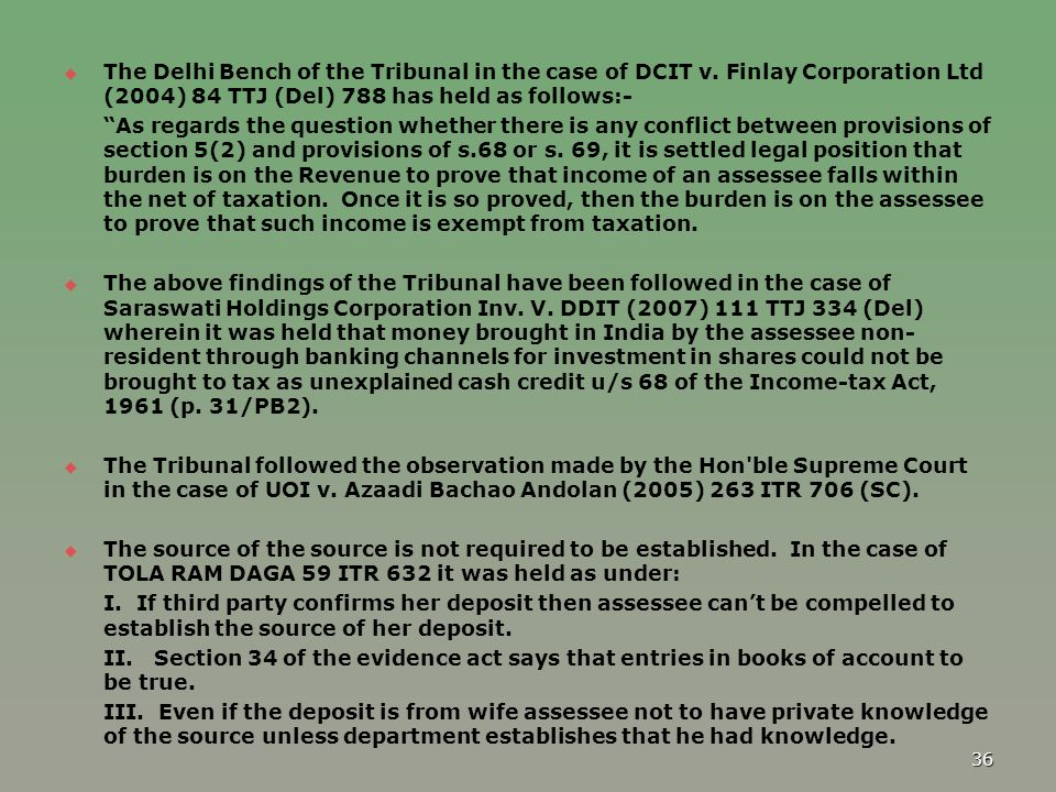 The Delhi Bench of the Tribunal in the case of DCIT v