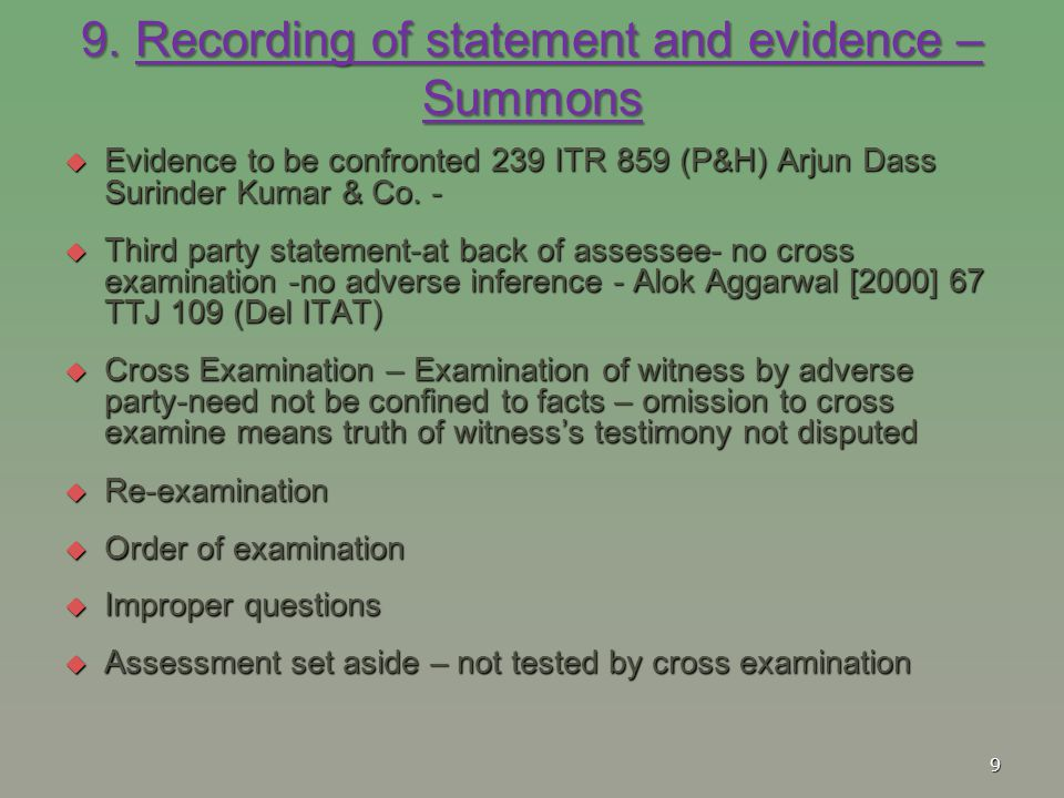 9. Recording of statement and evidence – Summons