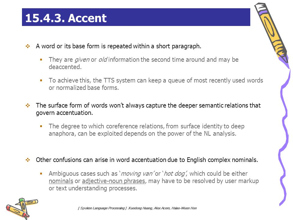 15.4.3. Accent A word or its base form is repeated within a short paragraph.