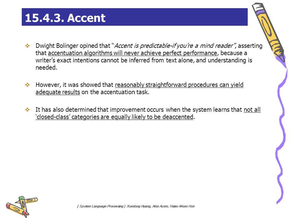 15.4.3. Accent
