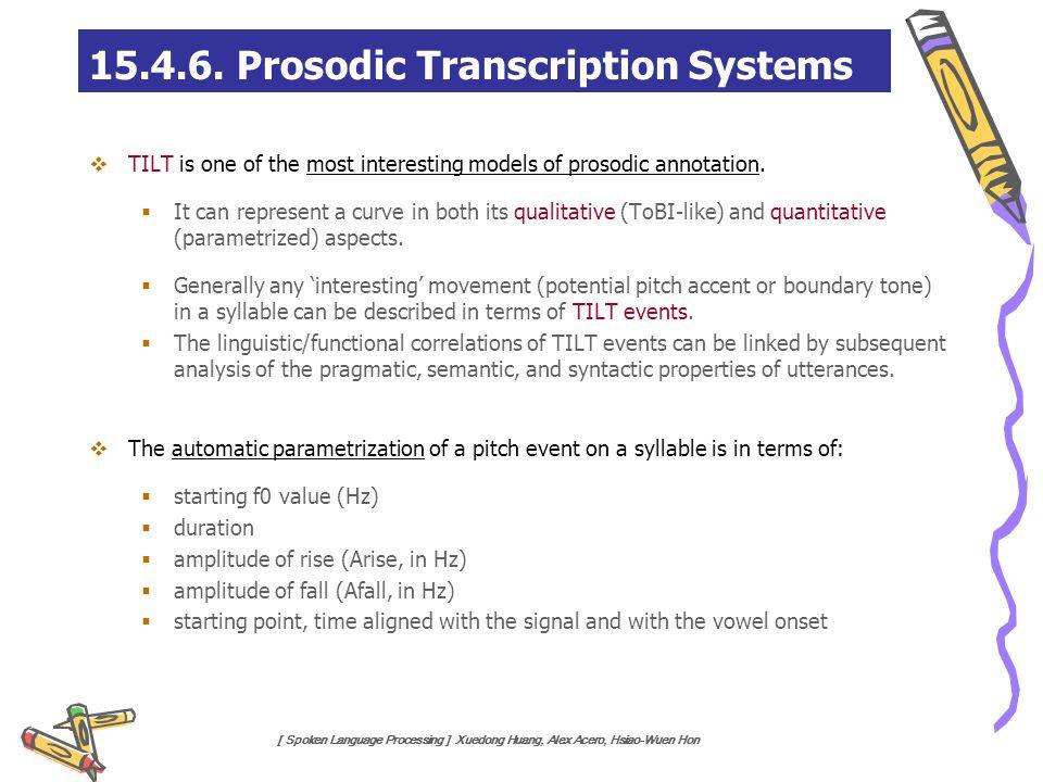 15.4.6. Prosodic Transcription Systems