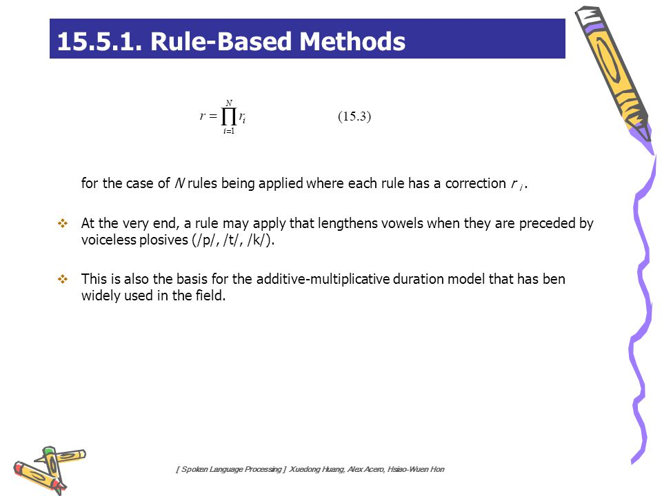 15.5.1. Rule-Based Methods for the case of N rules being applied where each rule has a correction r i .