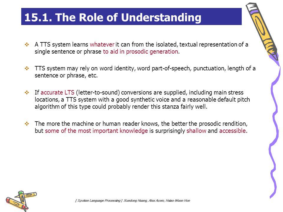 15.1. The Role of Understanding