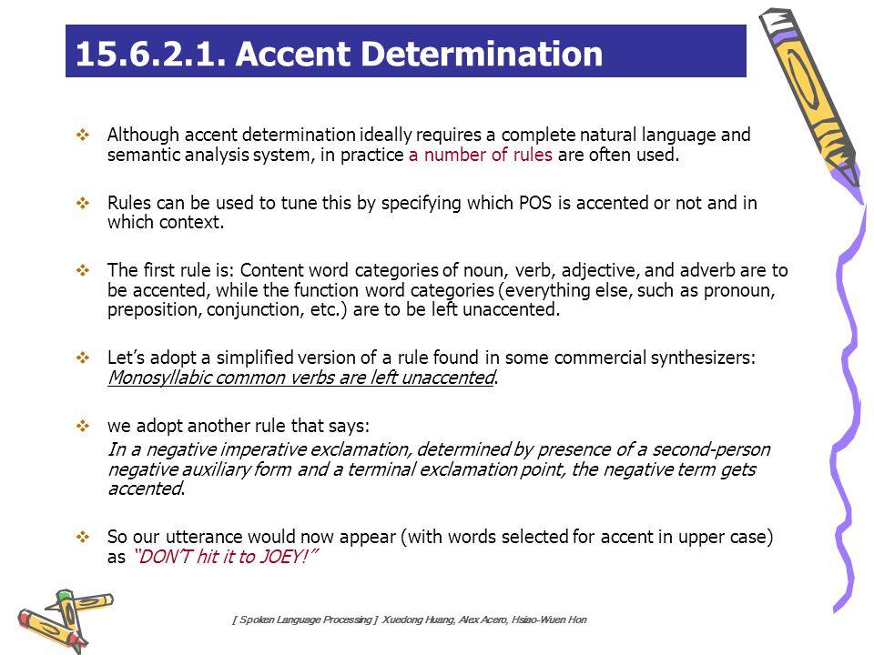 15.6.2.1. Accent Determination