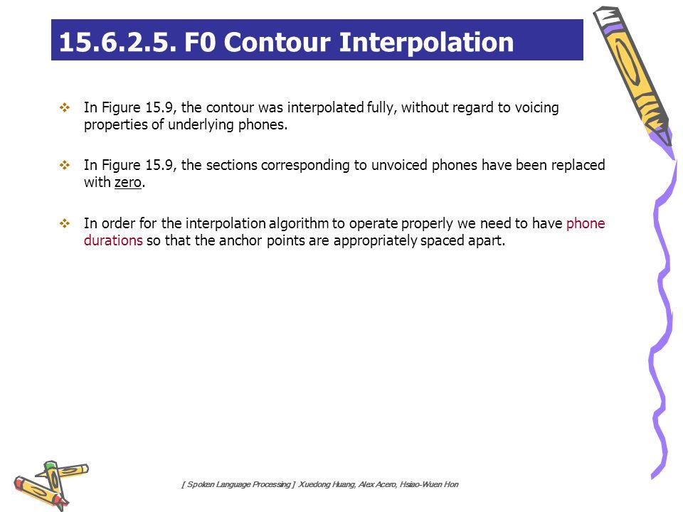 15.6.2.5. F0 Contour Interpolation