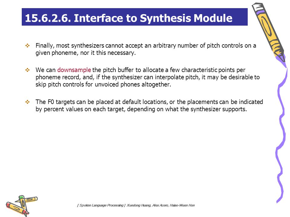 15.6.2.6. Interface to Synthesis Module