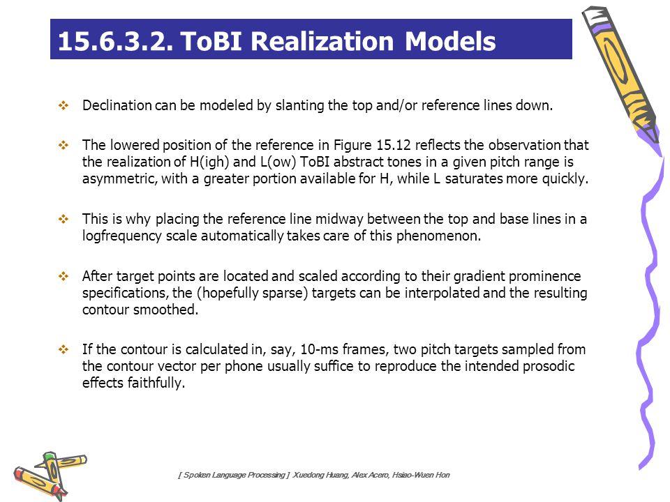 15.6.3.2. ToBI Realization Models