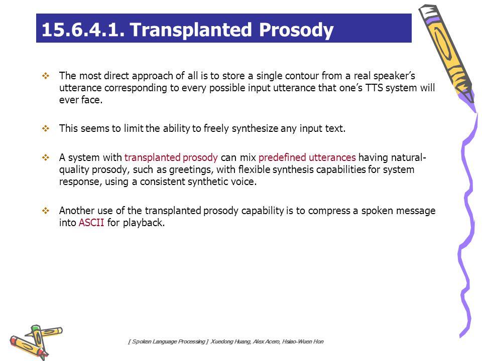 15.6.4.1. Transplanted Prosody