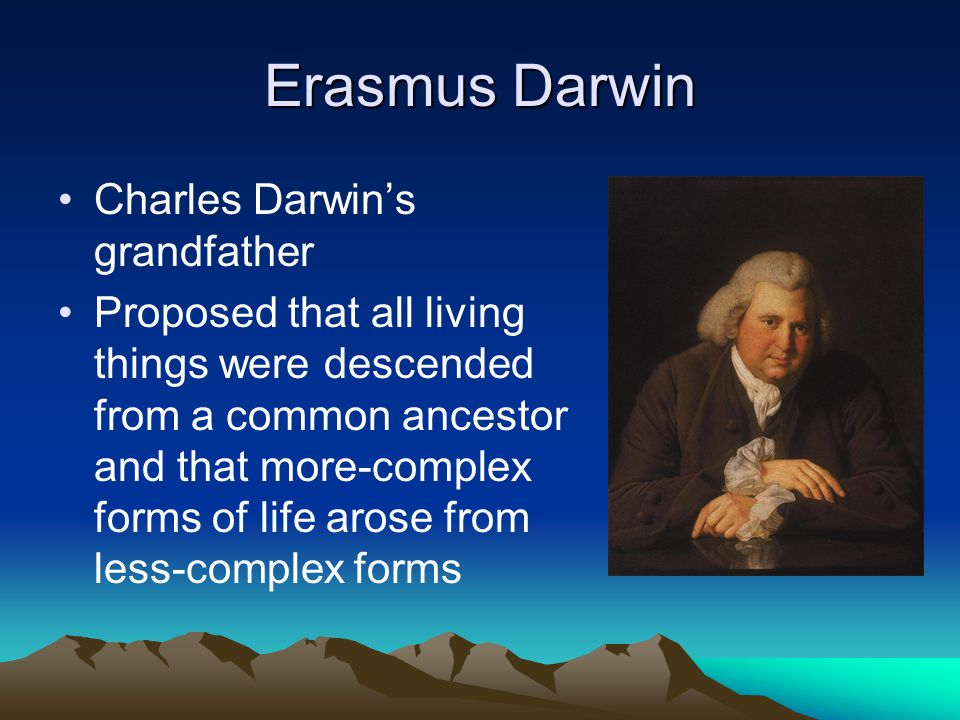 Erasmus Darwin Charles Darwin's grandfather