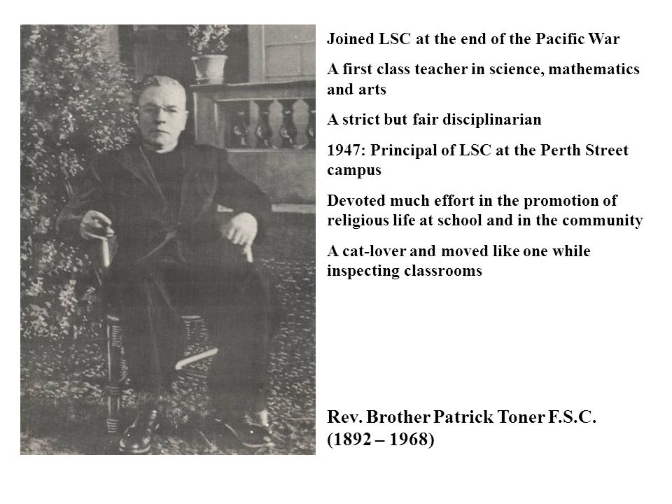 Rev. Brother Patrick Toner F.S.C. (1892 – 1968)