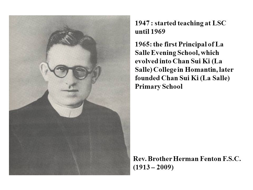 1947 : started teaching at LSC until 1969
