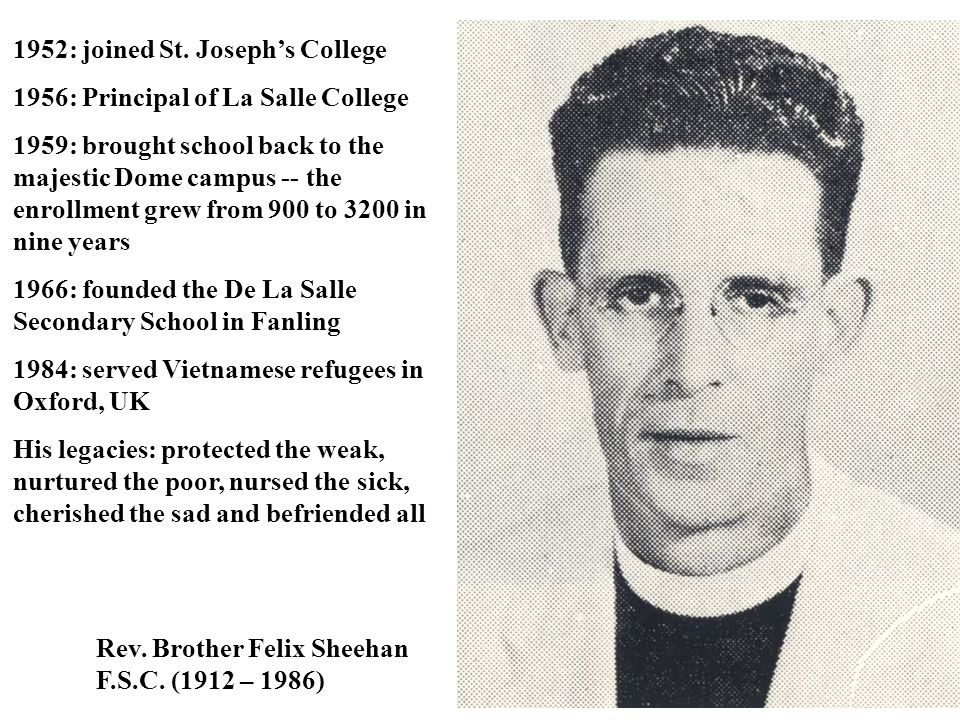 1952: joined St. Joseph's College