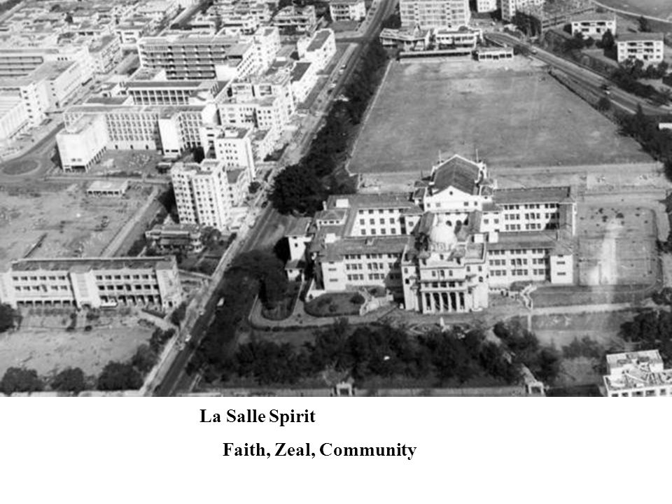 La Salle Spirit Faith, Zeal, Community
