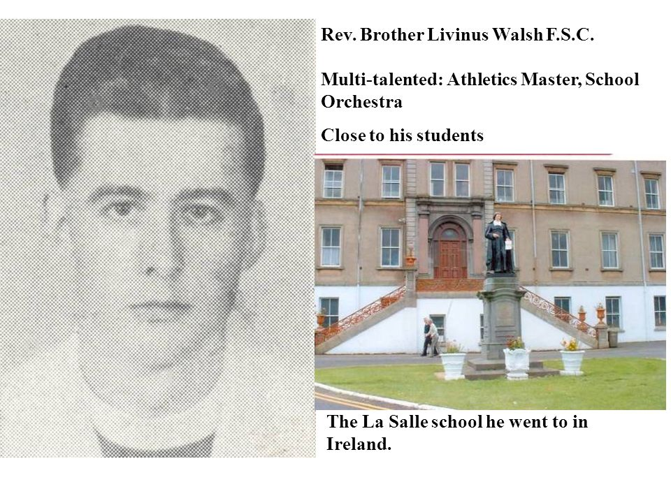 Rev. Brother Livinus Walsh F.S.C.