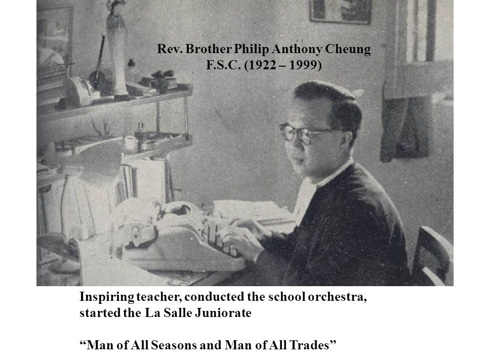 Rev. Brother Philip Anthony Cheung F.S.C. (1922 – 1999)