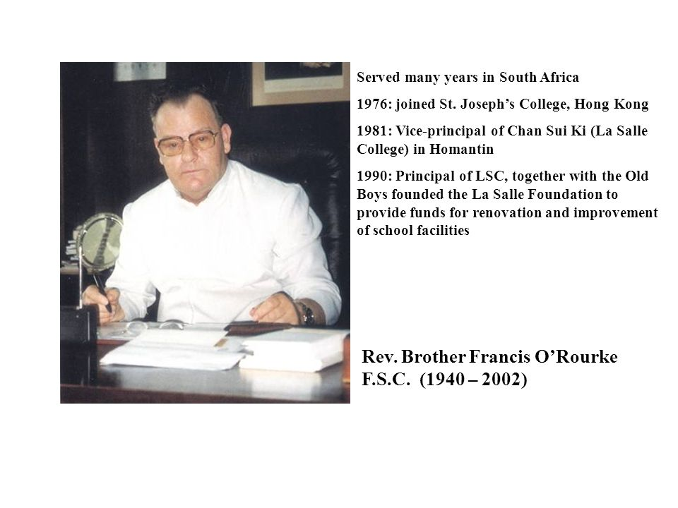 Rev. Brother Francis O'Rourke F.S.C. (1940 – 2002)