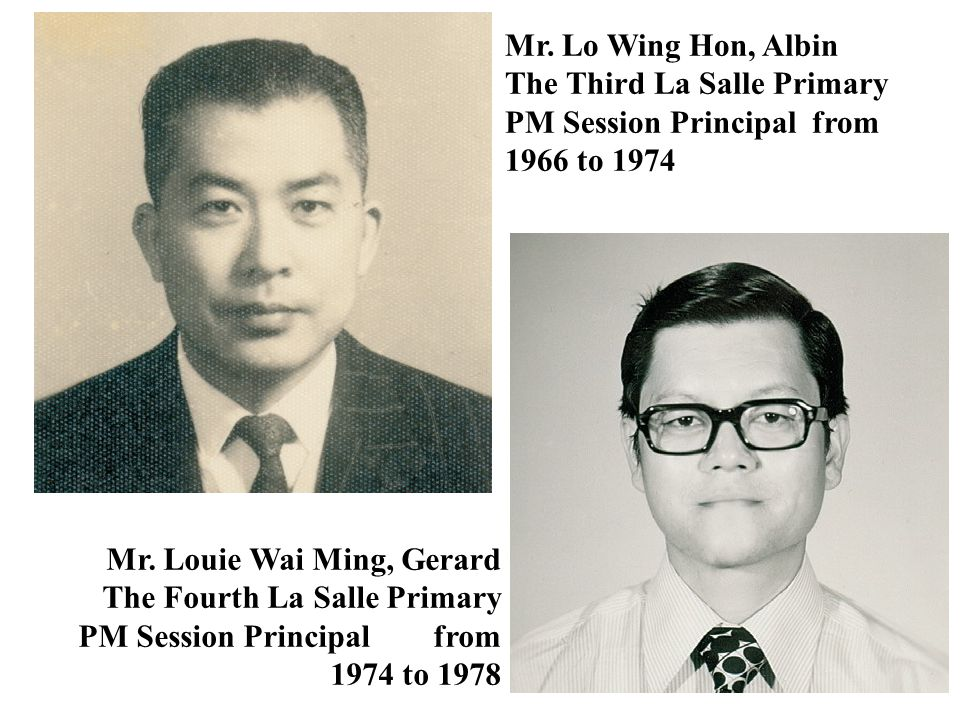 Mr. Lo Wing Hon, Albin The Third La Salle Primary PM Session Principal from 1966 to 1974