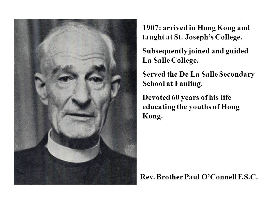 1907: arrived in Hong Kong and taught at St. Joseph's College.