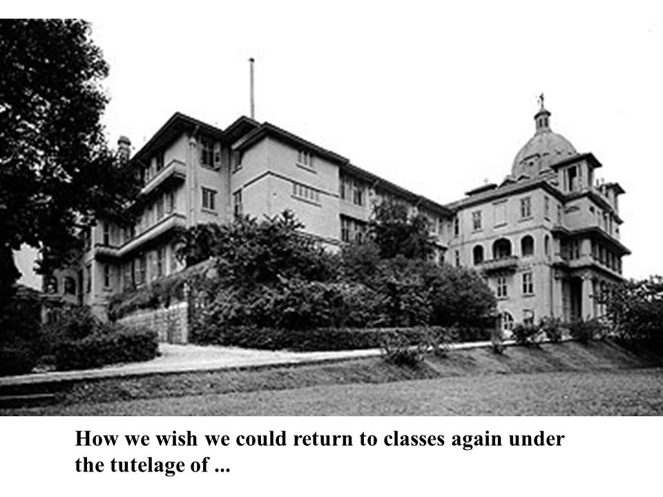How we wish we could return to classes again under the tutelage of ...