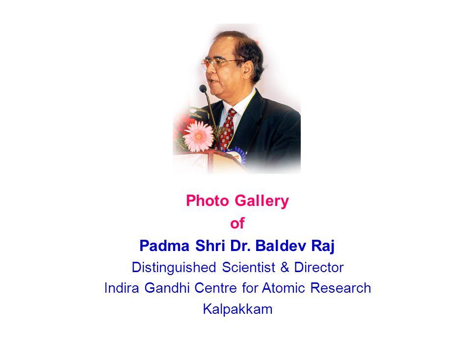 Padma Shri Dr. Baldev Raj