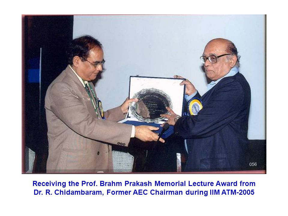 Receiving the Prof. Brahm Prakash Memorial Lecture Award from Dr. R