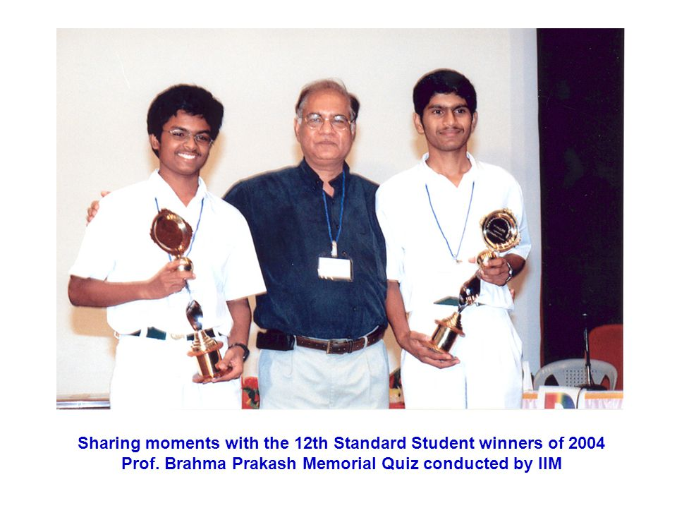Sharing moments with the 12th Standard Student winners of 2004 Prof
